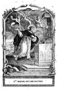Dos milagros de San Miguel de los Santos
